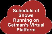 Shows Using Getman's Virtual Platform