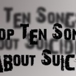 top ten songs suicide 75x75