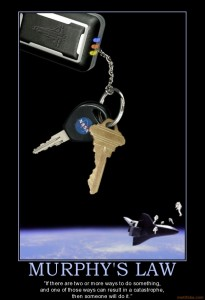 murphys law life time future space nasa shuttle key catastro demotivational poster 1240742014 205x300
