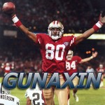 Gunaxin Show #1 – Jerry Rice, Misters, and One Hit Wonders