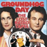 Groundhog Day – The Lost Radio Tapes