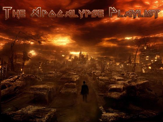 apocalypse playlist