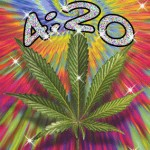 4:20 – A History… and Stuff