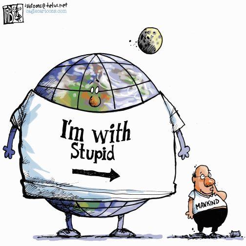 earth dayStupid