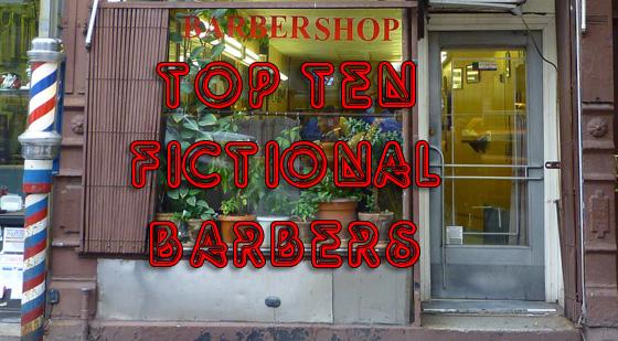 top ten fictional barbers