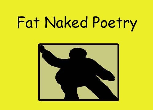 fat naked poetry copy