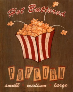 lm0152hot buttered popcorn posters 240x300