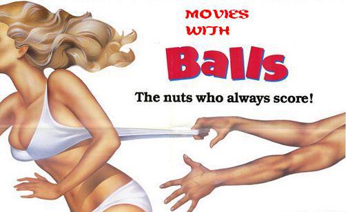 movies balls