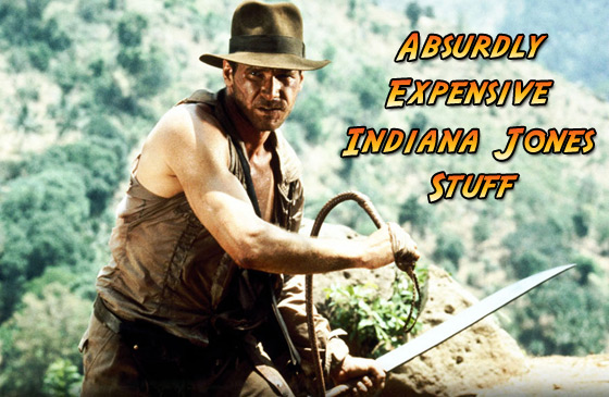 expensive indiana jones stuff
