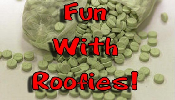 fun with roofies 560x322
