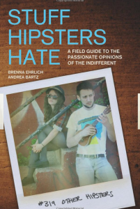 stuff hipsters hate1 201x300