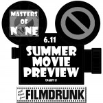 Summer Movie Preview (Part 1) – Masters of None
