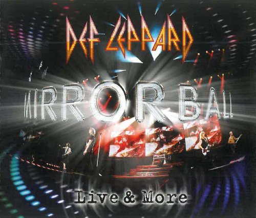 Def Leppard Mirrorball Live More