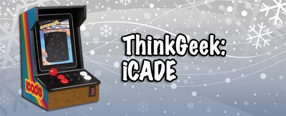 ThinkGeek iCADE