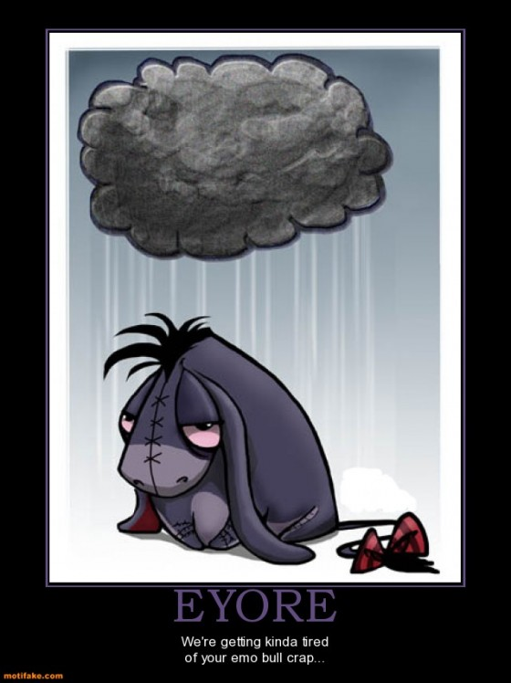 eyore theone demotivational posters 1291949862 560x748