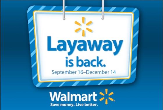 Wal Mart Layaway 560x377