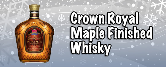 Crown Royal Maple Whisky