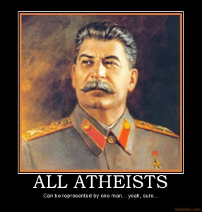 all atheists stalin atheists representations demotivational poster 1229090932 286x300