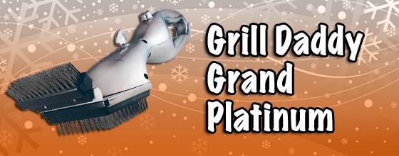 Grill Daddy Grand Platinum