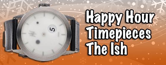 Happy Hour Ish Watch