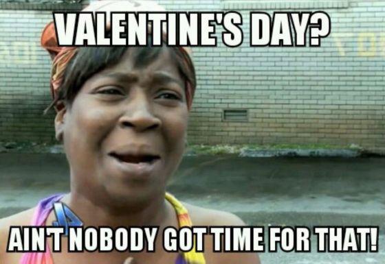 aint nobody funny valentines meme 560x385