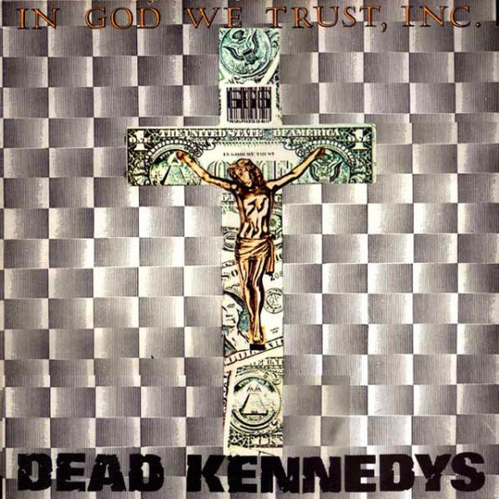 dead2520kennedys2520 2520in2520god2520we2520trust2520inc 560x560