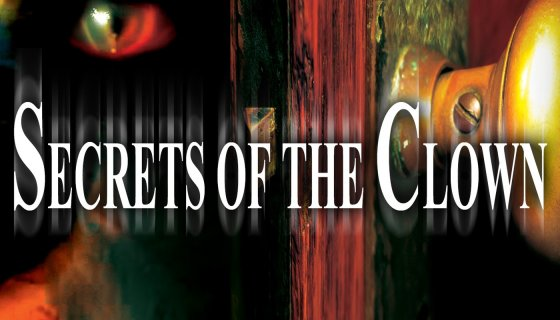 Secrets of the Clown 560x320