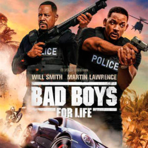 Bad Boys For Life : Review
