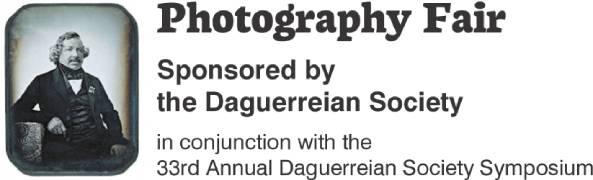 The Daguerreian Society - 19th Century Photography Fair
