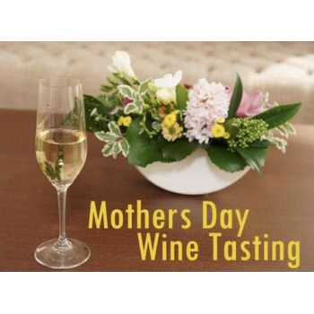 Mothers Day Wine Tasting
