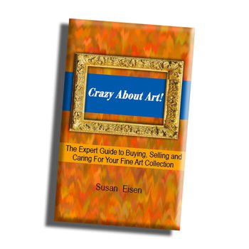 (eBook) Crazy About Art! The Expert Guide to Buying, Selling and Caring For Your Fine Art Collection