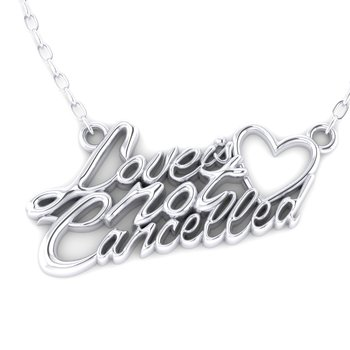 Love is Not Cancelled Pendant in Silver
