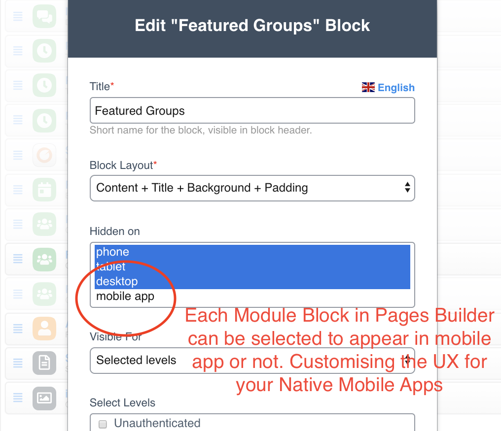 Each Module Block in Pages Builder can be selected to display in Mobile Apps or not.