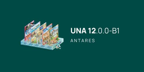 UNA 12.0.0-B1 (Antares) Released